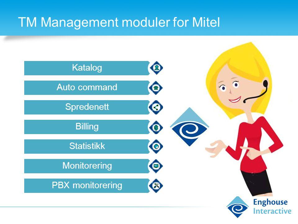 TM Management moduler for Mitel Katalog Auto command Spredenett Billing Statistikk Monitorering PBX monitorering