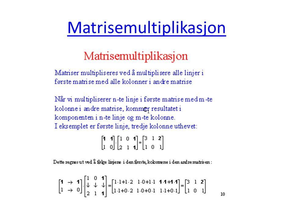 Matrisemultiplikasjon C1C1