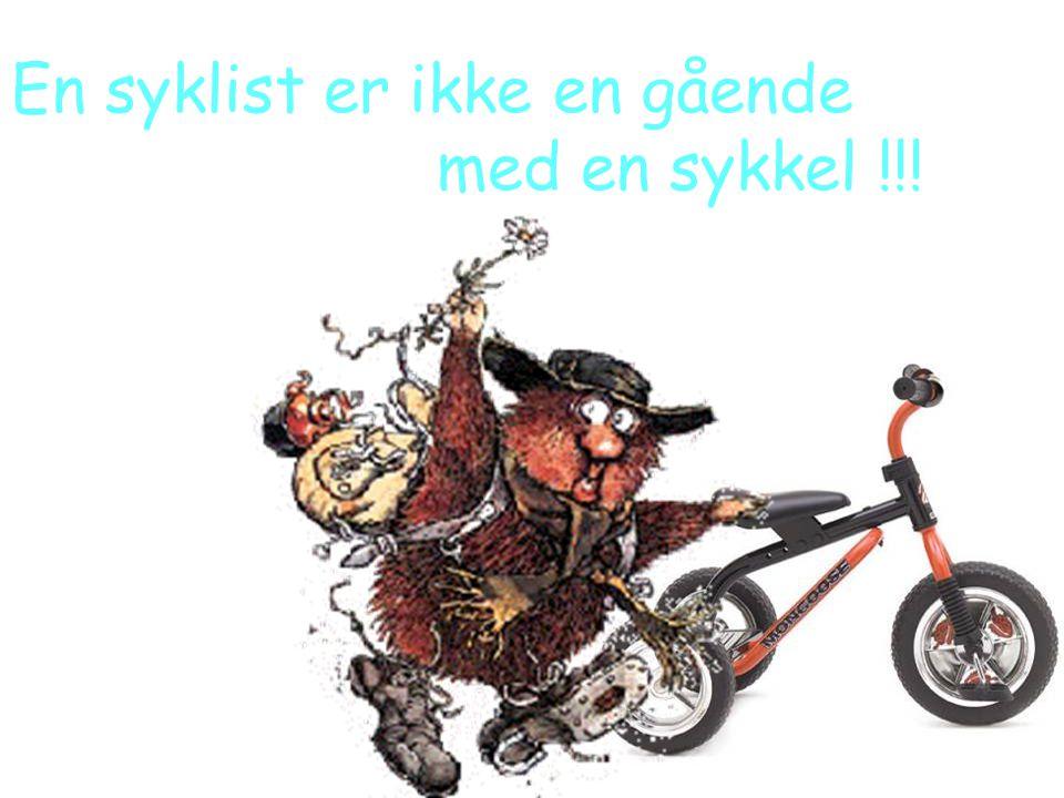 En syklist er ikke en gående med en sykkel !!!