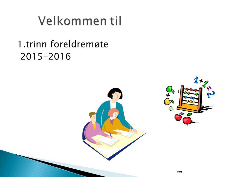 1.trinn foreldremøte 2015-2016 bmt