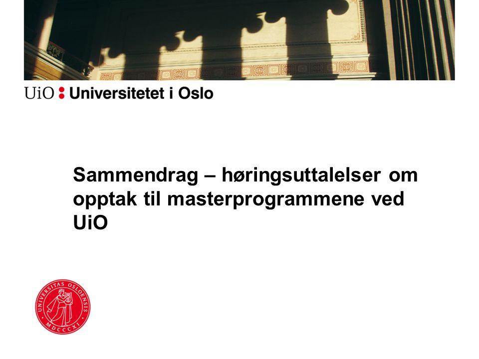 Sammendrag – høringsuttalelser om opptak til masterprogrammene ved UiO