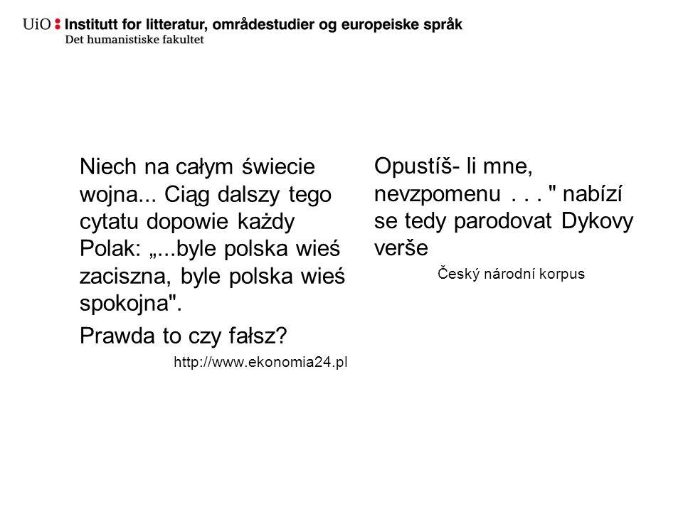 Niech na całym świecie wojna... Ciąg dalszy tego cytatu dopowie każdy Polak:...byle polska wieś zaciszna, byle polska wieś spokojna