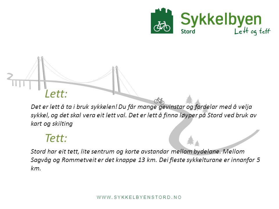 WWW. SYKKELBYENSTORD. NO Lett: Det er lett å ta i bruk sykkelen.