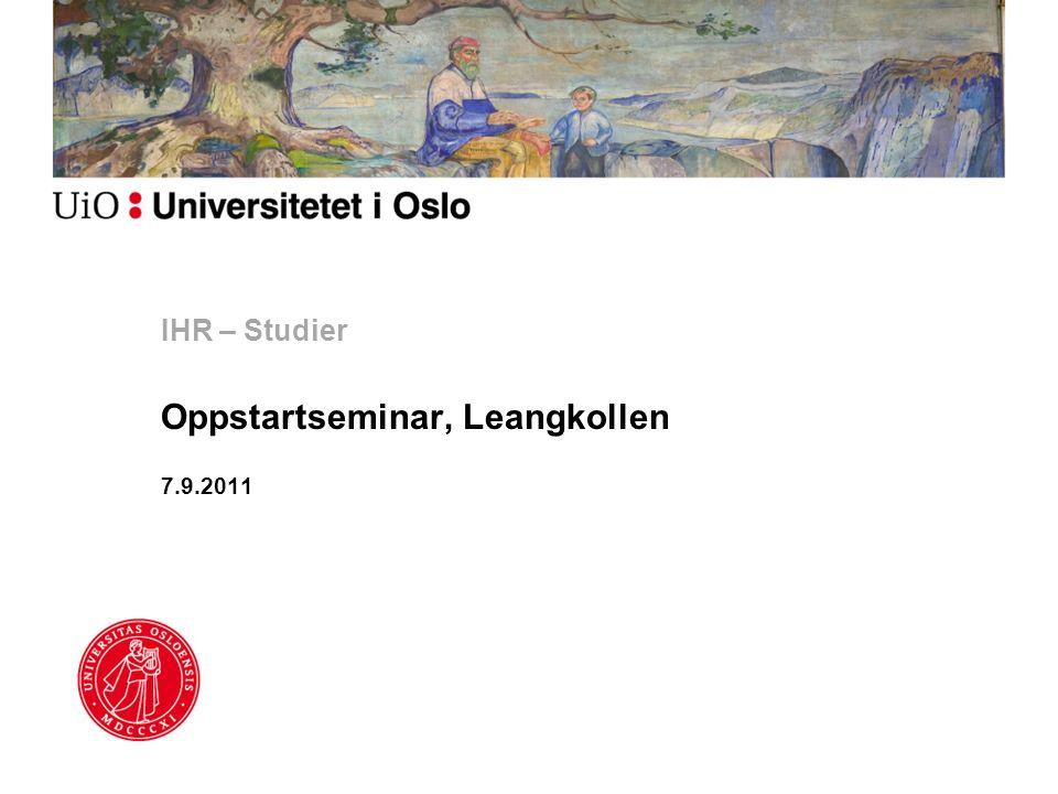 IHR – Studier Oppstartseminar, Leangkollen 7.9.2011