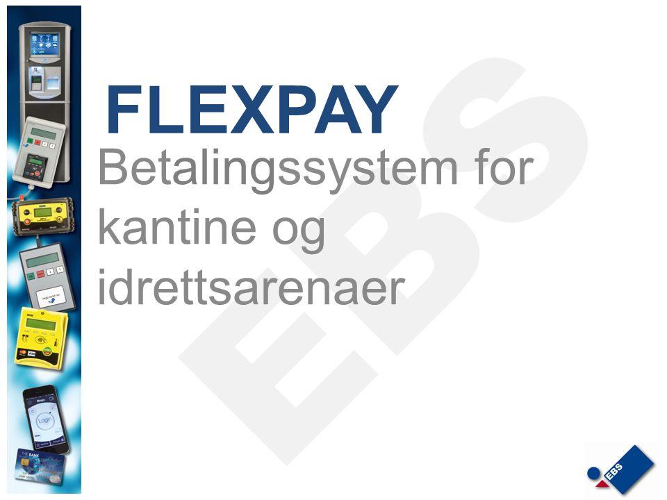 FLEXPAY Betalingssystem for kantine og idrettsarenaer