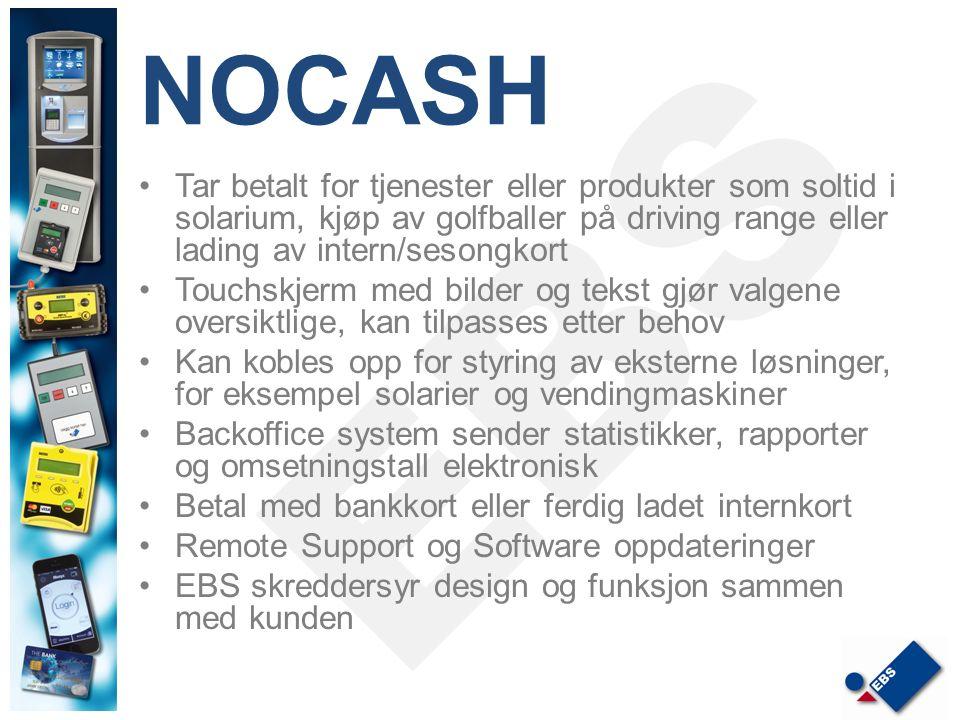 NOCASH Tar betalt for tjenester eller produkter som soltid i solarium, kjøp av golfballer på driving range eller lading av intern/sesongkort Touchskje
