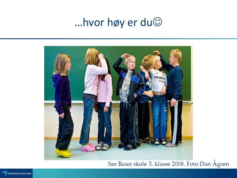 …hvor høy er du Sør Roan skole 3. klasse 2008. Foto Dan Ågren