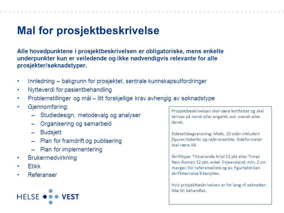 Alle hovedpunktene i prosjektbeskrivelsen er obligatoriske, mens enkelte underpunkter kun er veiledende og ikke nødvendigvis relevante for alle prosje