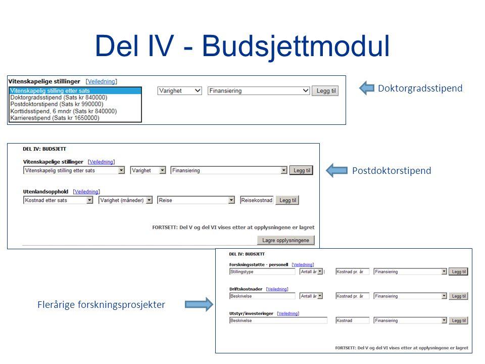 Del IV - Budsjettmodul Doktorgradsstipend Flerårige forskningsprosjekter Postdoktorstipend
