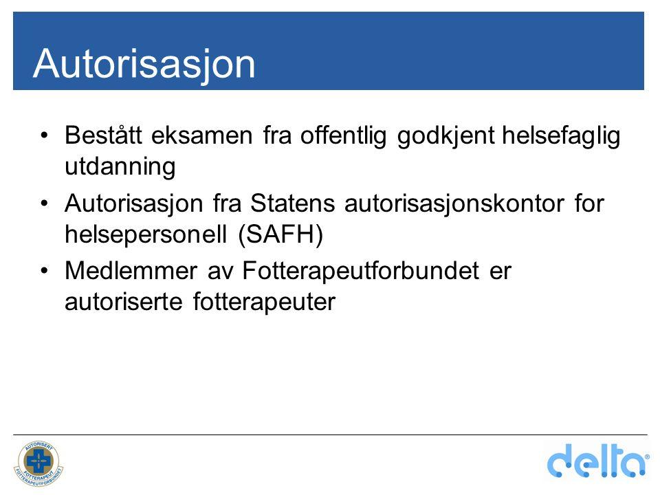 Autorisasjon Bestått eksamen fra offentlig godkjent helsefaglig utdanning Autorisasjon fra Statens autorisasjonskontor for helsepersonell (SAFH) Medle