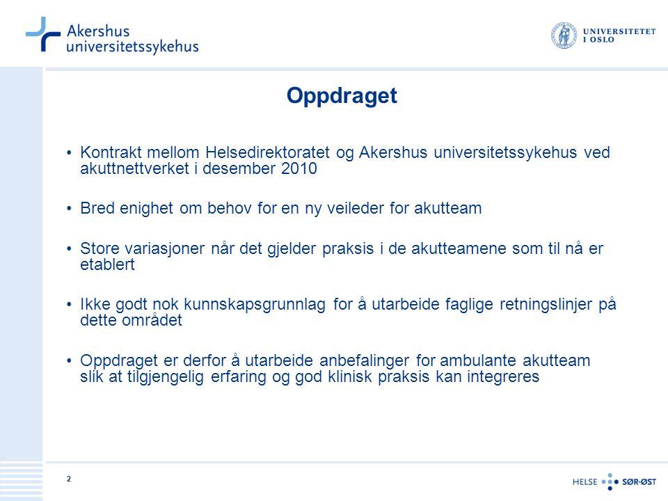 2 Oppdraget Kontrakt mellom Helsedirektoratet og Akershus universitetssykehus ved akuttnettverket i desember 2010 Bred enighet om behov for en ny veil