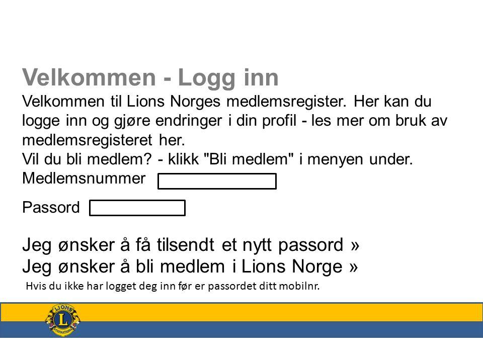 Velkommen - Logg inn Velkommen til Lions Norges medlemsregister.