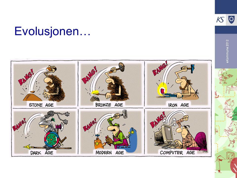 eKommune 2012 Evolusjonen…