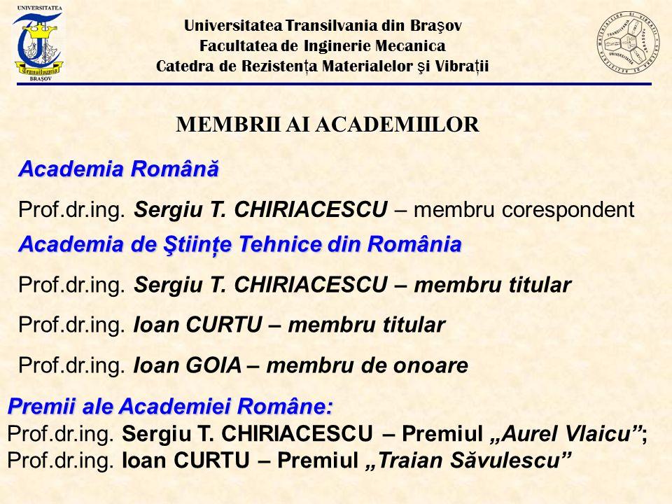 Universitatea Transilvania din Bra ş ov Facultatea de Inginerie Mecanica Catedra de Rezisten ţ a Materialelor ş i Vibra ţ ii