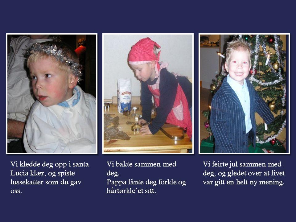 Langs veien fikk vi selskap av Morten og hans familie..