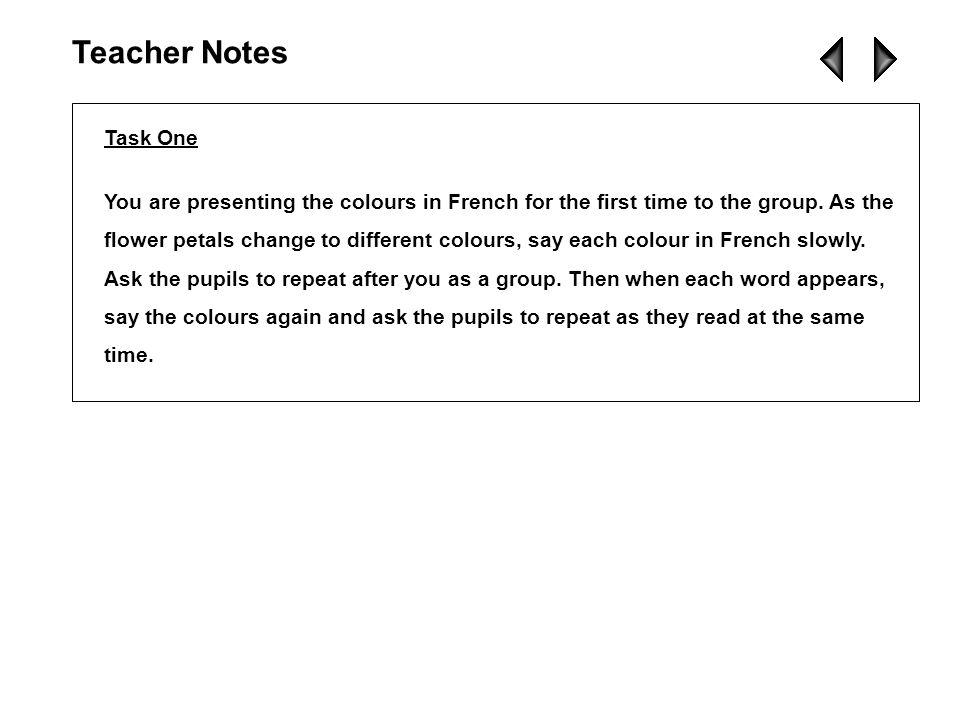 Vocabulary & Structures What colour is it C'est de quelle couleur C'est... It's... Teacher Notes