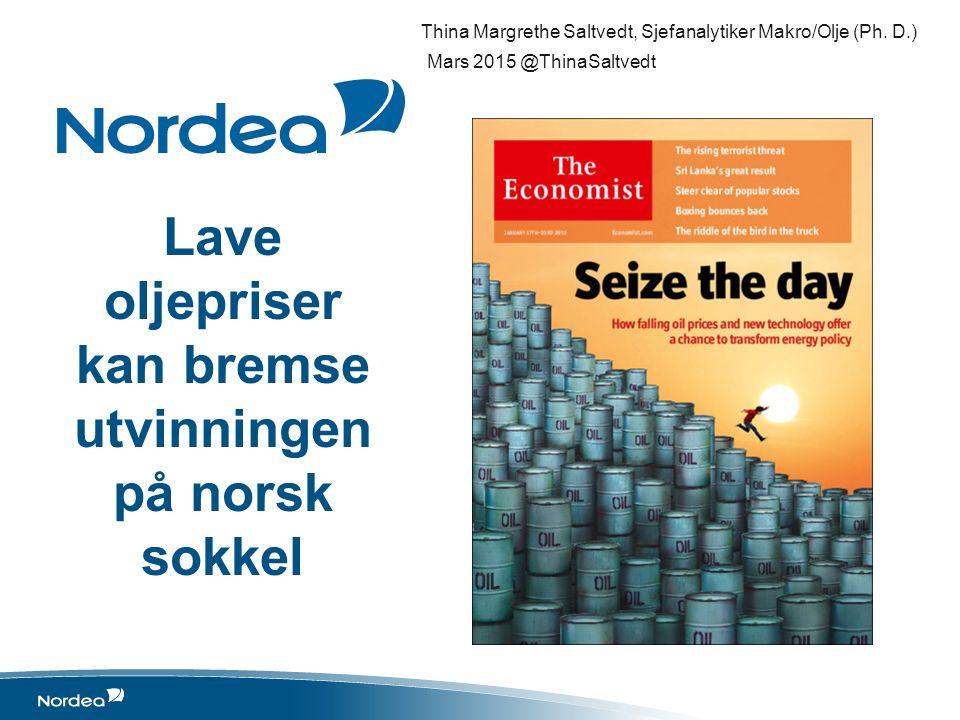 Lave oljepriser kan bremse utvinningen på norsk sokkel Thina Margrethe Saltvedt, Sjefanalytiker Makro/Olje (Ph.
