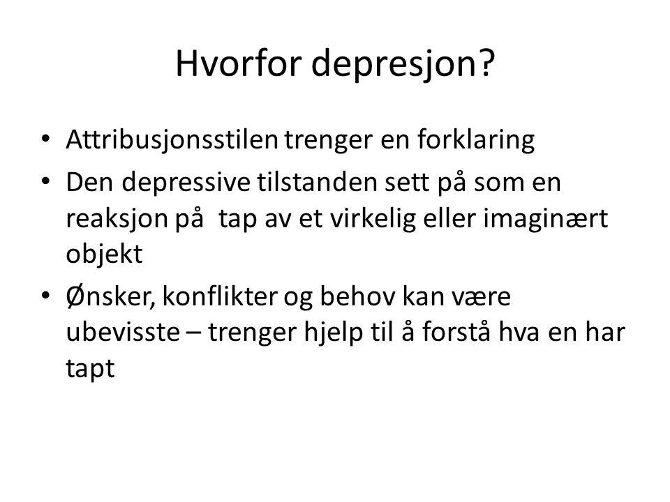 Hvorfor depresjon.