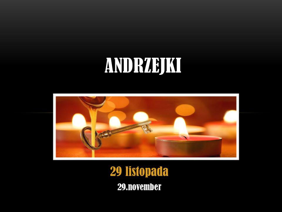 29 listopada 29.november ANDRZEJKI