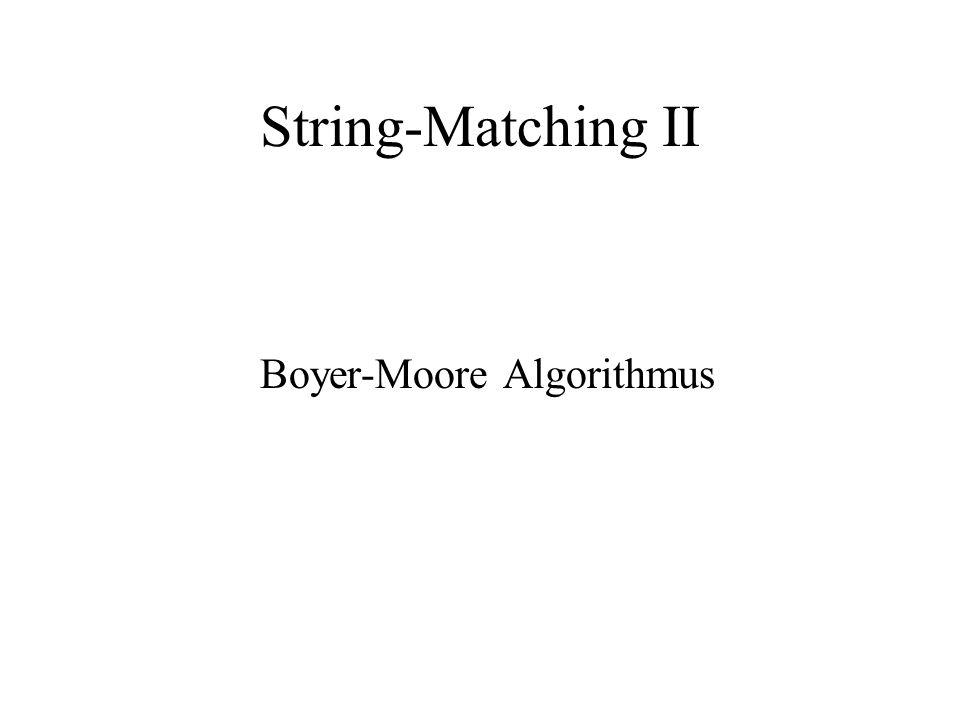 String-Matching II Boyer-Moore Algorithmus