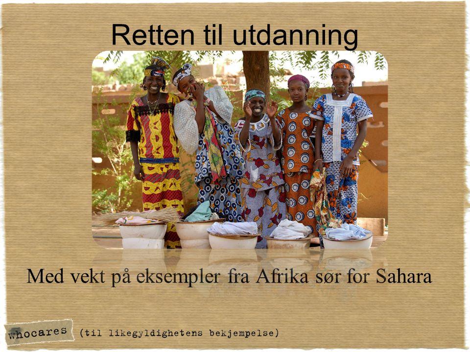 Retten til utdanning Med vekt på eksempler fra Afrika sør for Sahara