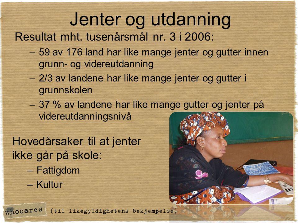 Jenter og utdanning Resultat mht. tusenårsmål nr.