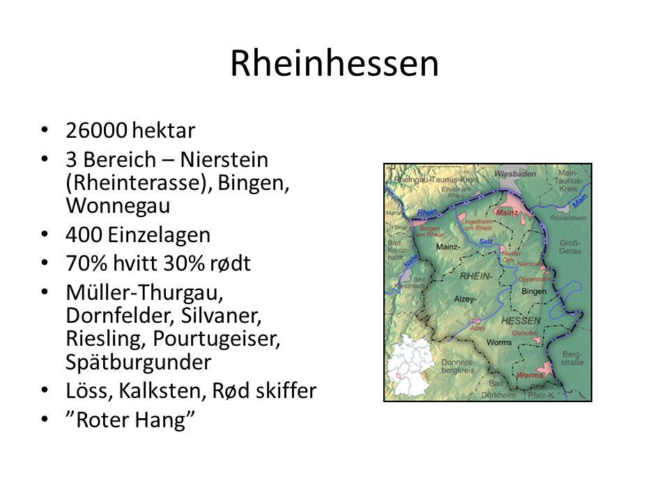 Rheinhessen 26000 hektar 3 Bereich – Nierstein (Rheinterasse), Bingen, Wonnegau 400 Einzelagen 70% hvitt 30% rødt Müller-Thurgau, Dornfelder, Silvaner, Riesling, Pourtugeiser, Spätburgunder Löss, Kalksten, Rød skiffer Roter Hang