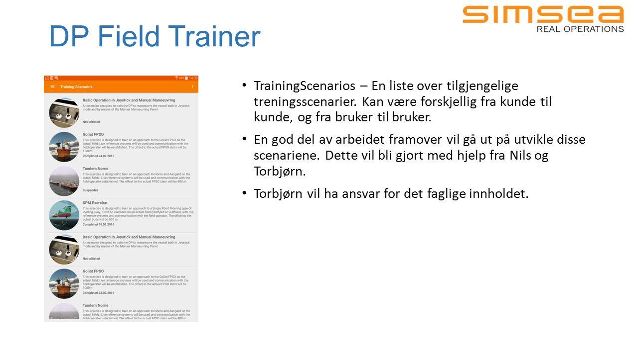 DP Field Trainer ScenarioStart – Brukeren får instruksjoner for å klargjøre til kjøring av øvelsen Scenario – Prosedyren til øvelse vises i venstre tredjedel.