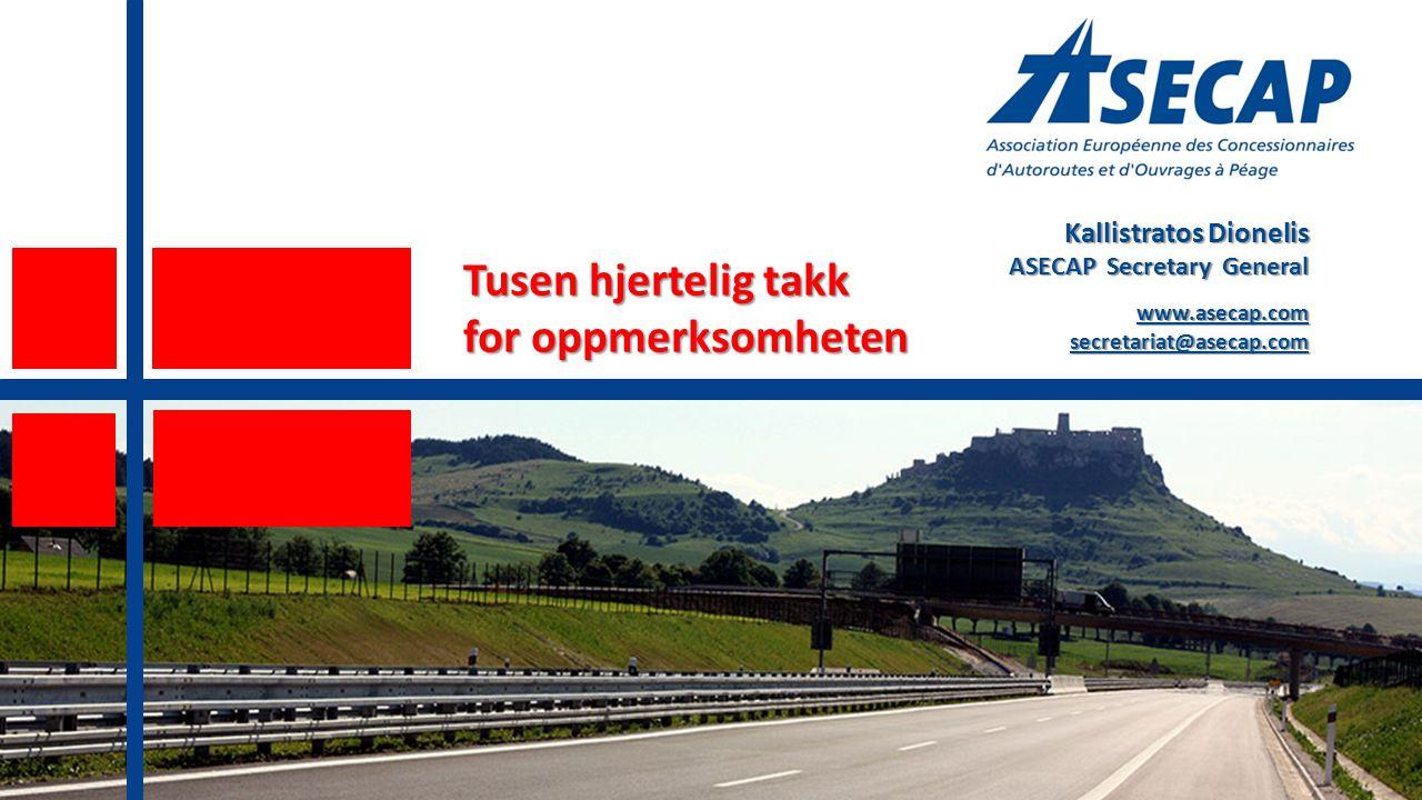 Kallistratos Dionelis ASECAP Secretary General www.asecap.comsecretariat@asecap.com Tusen hjertelig takk for oppmerksomheten