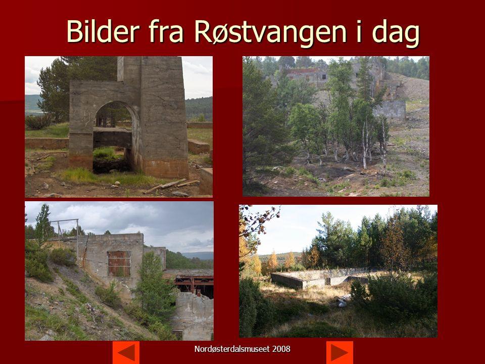 Nordøsterdalsmuseet 2008 Slutten Etter 1.verdenskrig gikk det mot slutten for Røstvangen gruver.