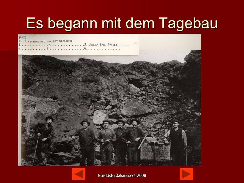 Die Anfänge Erz im Tagebau Erz im Tagebau Erst zu Beginn des 20.