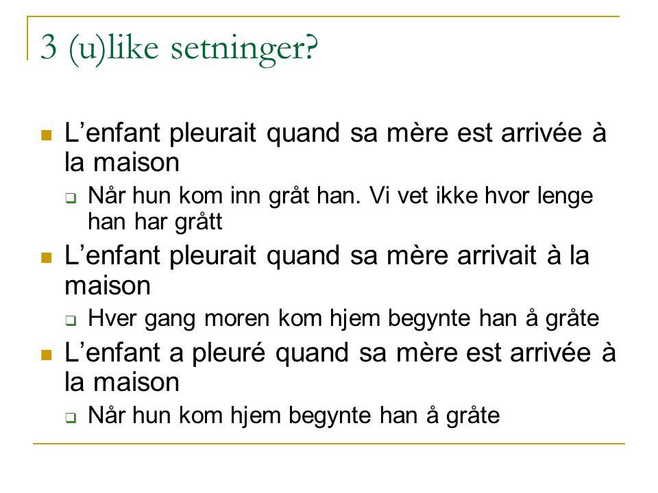 3 (u)like setninger.