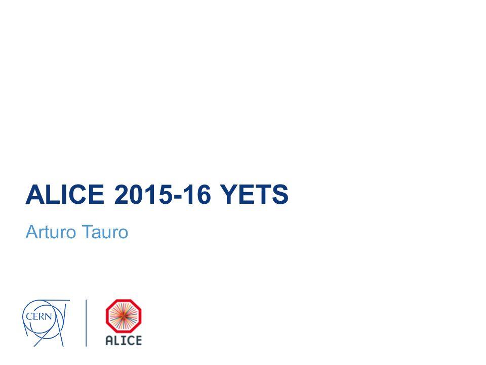 ALICE 2015-16 YETS Arturo Tauro