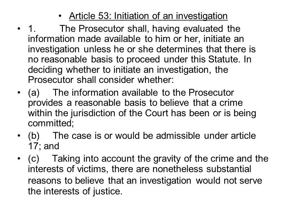 Article 53: Initiation of an investigation 1.