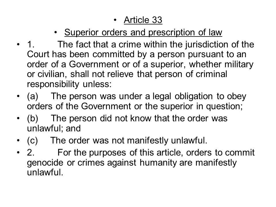 Article 33 Superior orders and prescription of law 1.