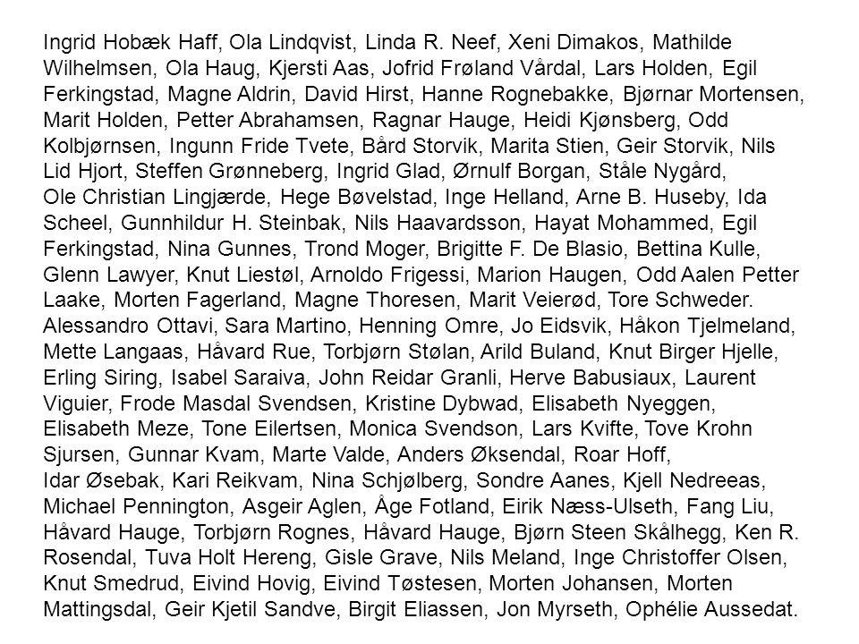 Ingrid Hobæk Haff, Ola Lindqvist, Linda R.