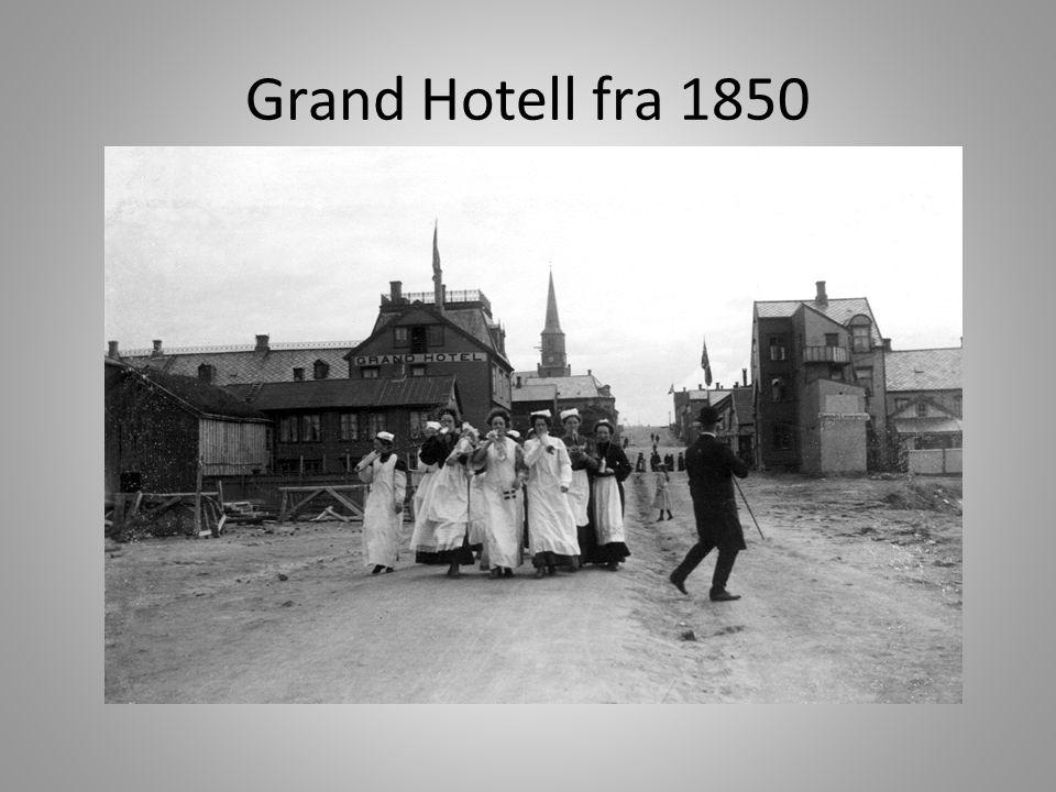 Grand Hotell fra 1850
