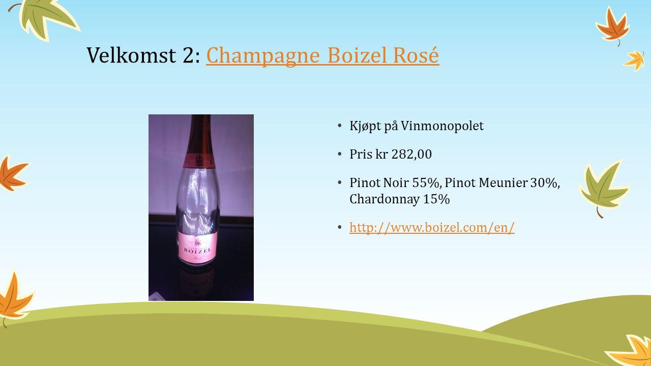 Kjøpt på Vinmonopolet Pris kr 282,00 Pinot Noir 55%, Pinot Meunier 30%, Chardonnay 15% http://www.boizel.com/en/ Velkomst 2: Champagne Boizel RoséChampagne Boizel Rosé