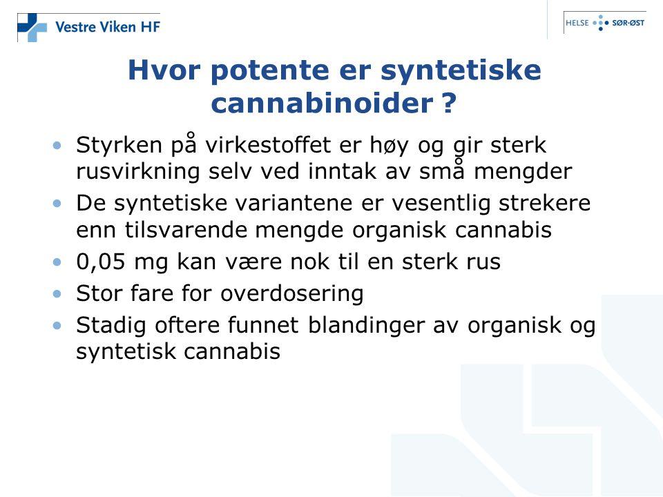 Hvor potente er syntetiske cannabinoider .