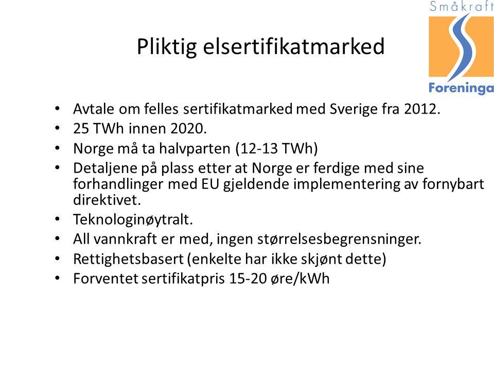Pliktig elsertifikatmarked Avtale om felles sertifikatmarked med Sverige fra 2012.