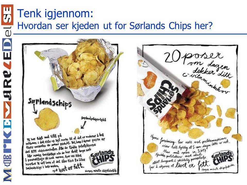 Tenk igjennom: Hvordan ser kjeden ut for Sørlands Chips her?