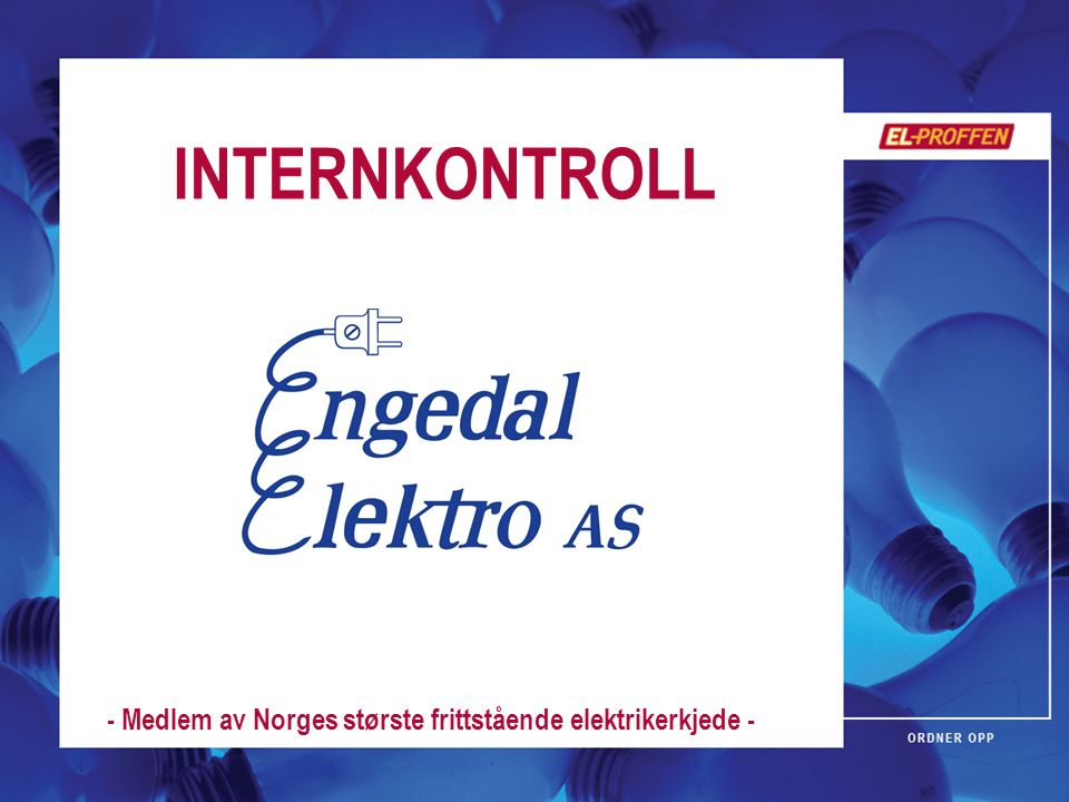 INTERNKONTROLL - Medlem av Norges største frittstående elektrikerkjede -