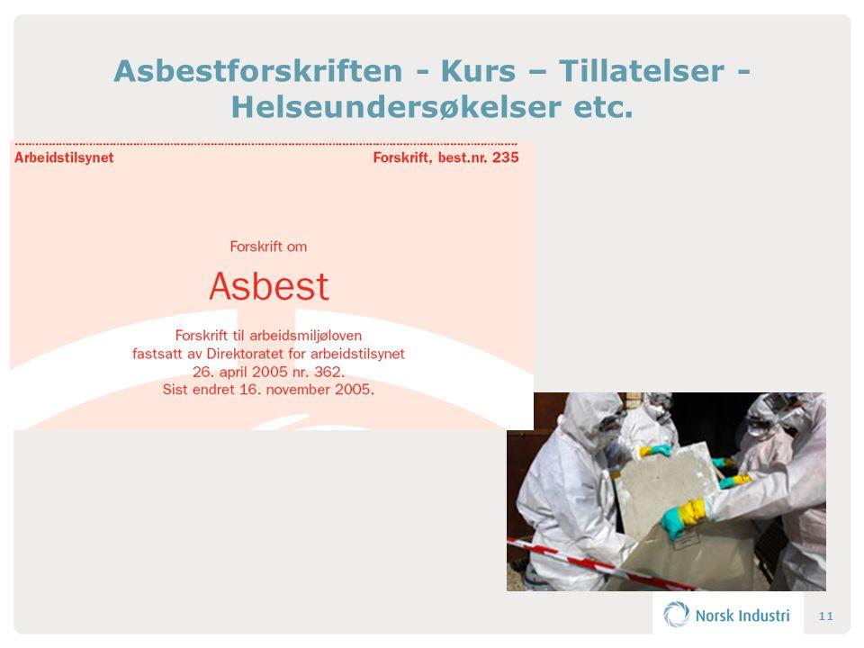 Asbestforskriften - Kurs – Tillatelser - Helseundersøkelser etc. 11