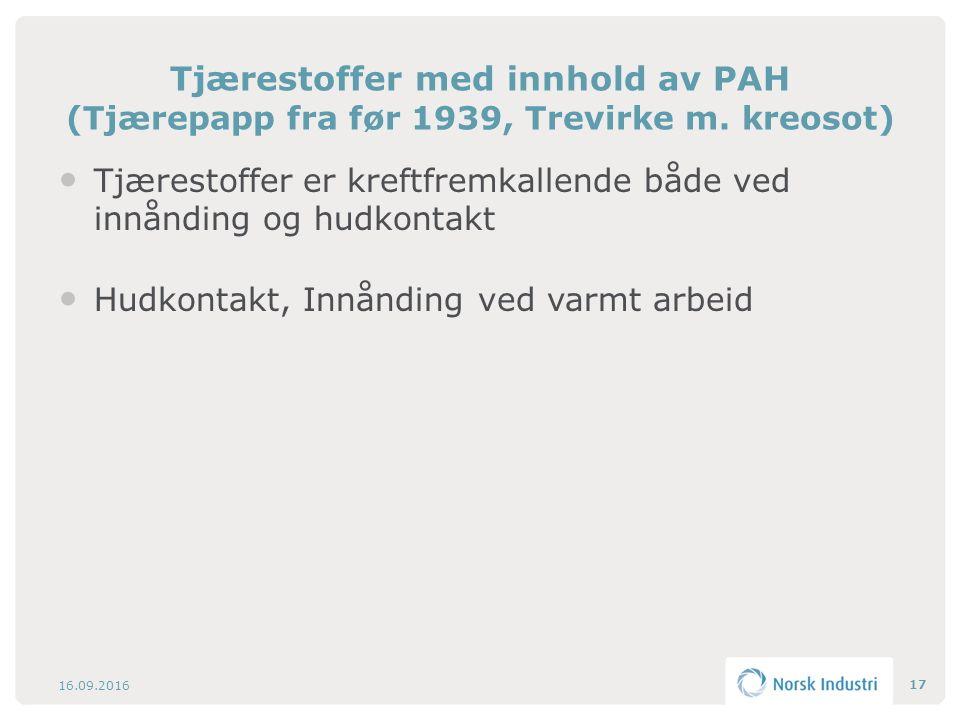 Tjærestoffer med innhold av PAH (Tjærepapp fra før 1939, Trevirke m.