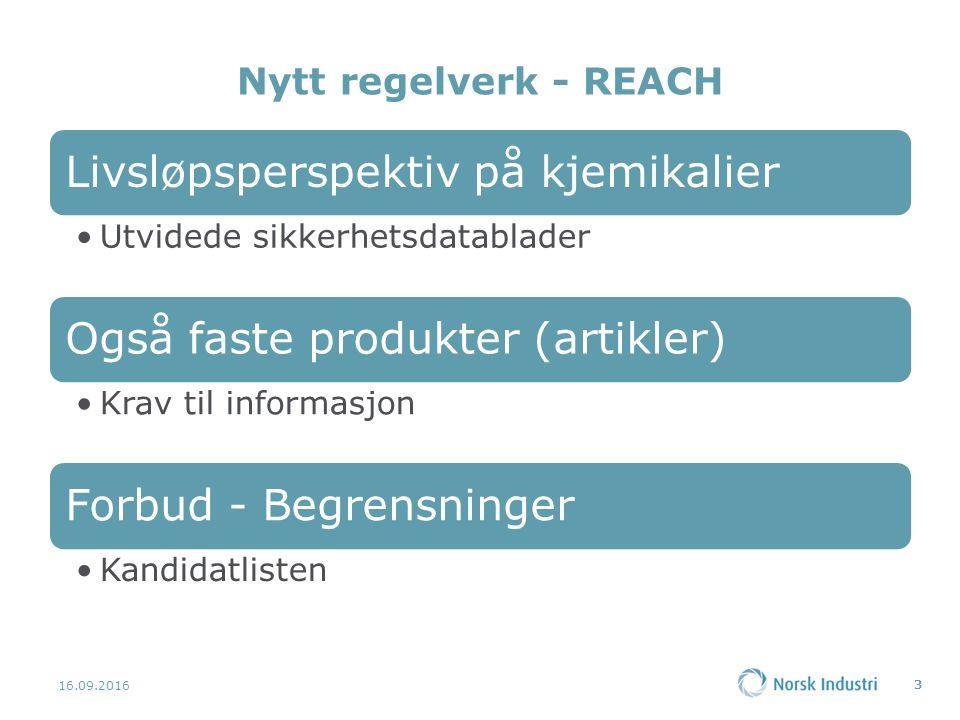 Nytt regelverk - REACH 16.09.2016 3