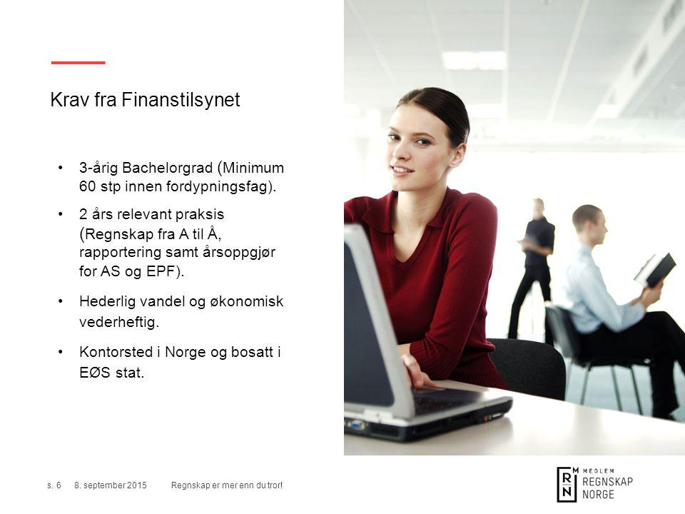 Krav fra Finanstilsynet 3-årig Bachelorgrad ( Minimum 60 stp innen fordypningsfag).