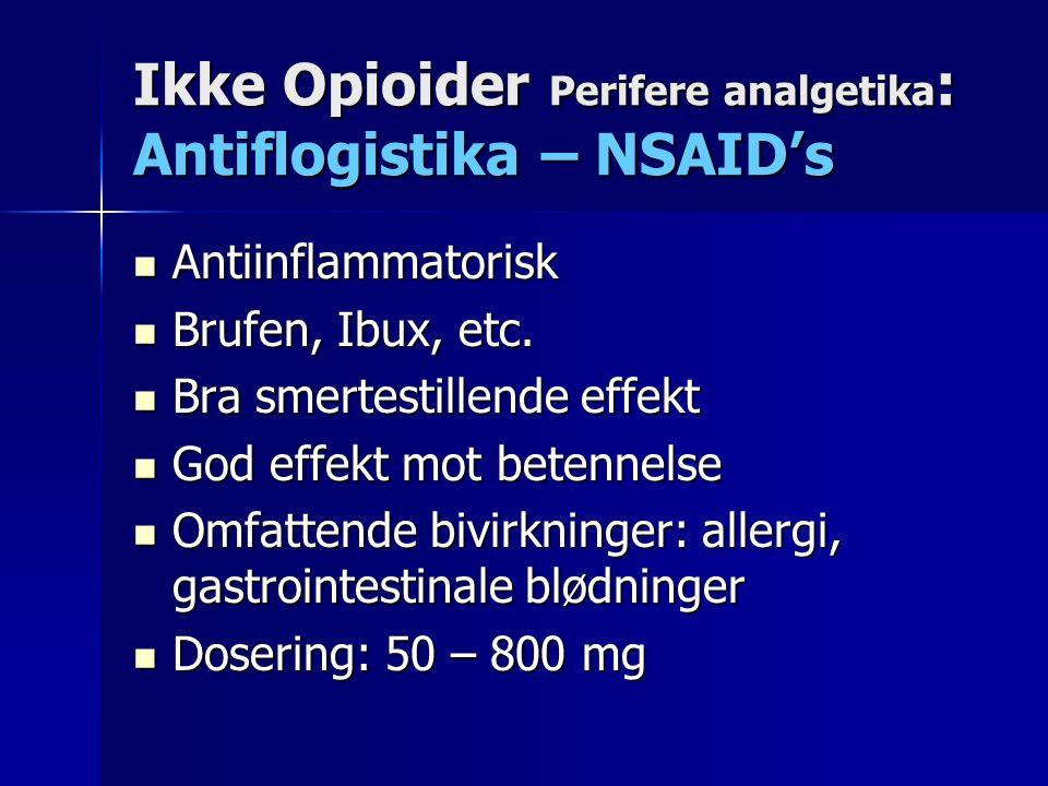 Antiinflammatorisk Antiinflammatorisk Brufen, Ibux, etc.