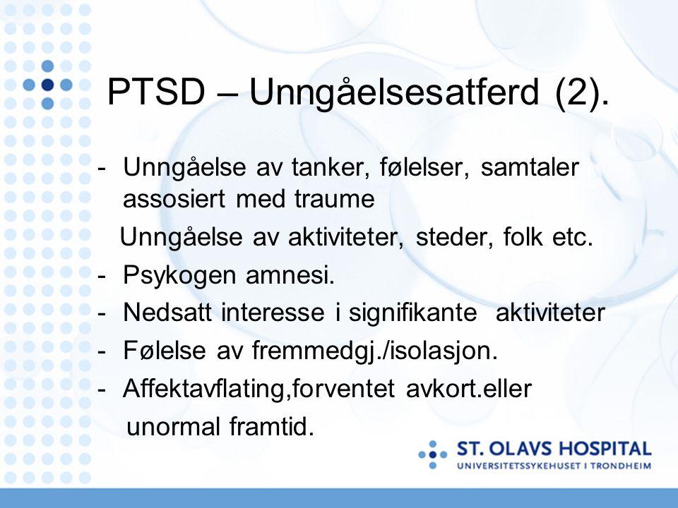PTSD – Unngåelsesatferd (2).