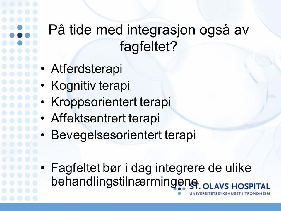På tide med integrasjon også av fagfeltet.