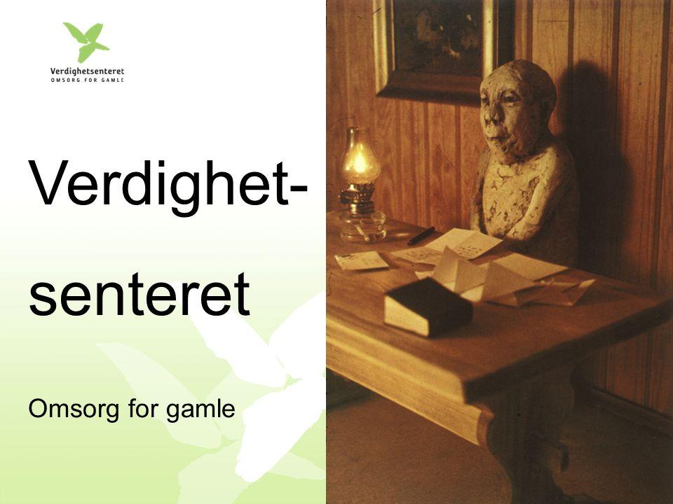 www.verdighetsenteret.no = Eldreomsorg + Omsorg ved livets slutt